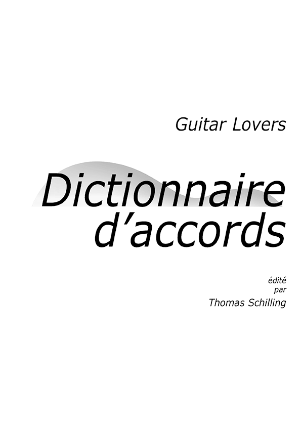 Guitar Lovers Dictionnaire d'accords